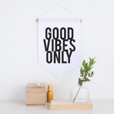 Good vibes only pennant wall banner