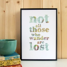 Not all those who wander typographic framed map print