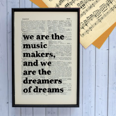 Music lover gift we are the music makers quote print