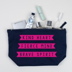 Make Up Bag/ Travel Accessories Case - Kind Heart, Fierce Mind, Brave Spirit