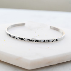 Not all who wander are lost bangle in silver