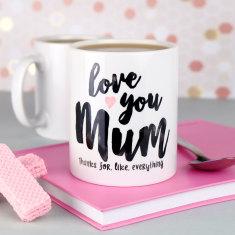 Love You Mum Mug
