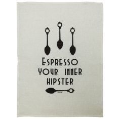 Espresso your Inner hipster tea towel