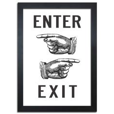 Enter exit vintage print