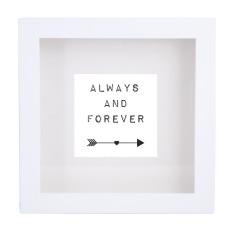 Always & forever framed print