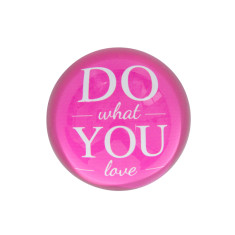 Paperweights with great quotes - various styles
