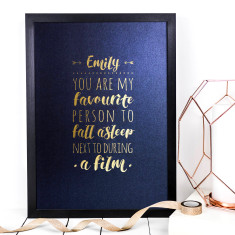 Personalised You Are My Favourite Person Foil Print