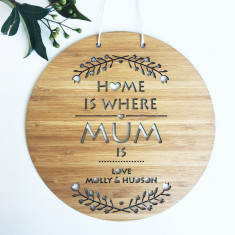 Home is where mum is bamboo personalised wall hanging