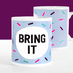 Bring It Motivational Mug