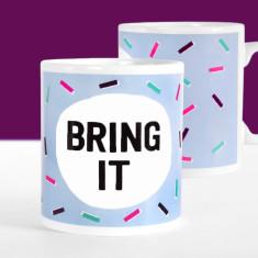 Bring It Motivational Mug