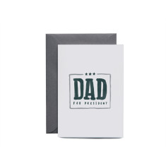 Dad For President Greeting Card