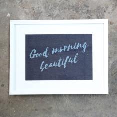 Good Morning Beautiful Denim Print