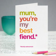 Best fiend funny autocorrect card for mum