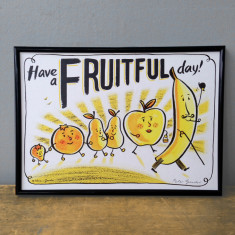 Illustrated have a fruitful day fruit print