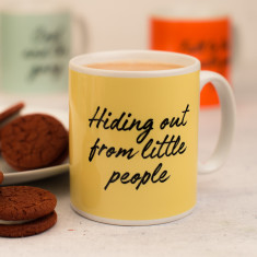 Hiding Out from Little People Mug