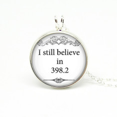 Book lovers I still believe in 398.2 silver or antique chain necklace