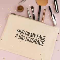 Mud On My Face Make Up Bag