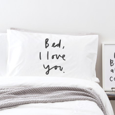 Bed I love you pillowcase