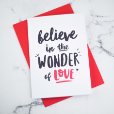 Believe in the wonder of love Valentines Card