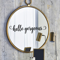 Hello Gorgeous Wall Or Mirror Sticker