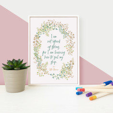 Inspirational I Am Not Afraid Of Storms Quote Framed Mini Floral Print