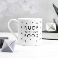 Rude Without Food Bone China Mug