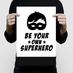 Be your own superhero boy art print