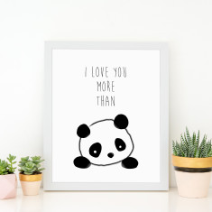 I love you more than pandas print