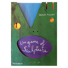 Phaidon Press The Game of Sculpture interactive kids book