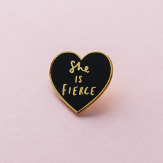 She is Fierce Enamel Pin