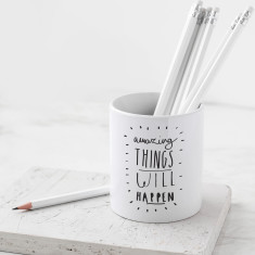 Amazing Things Motivational Pencil Pot