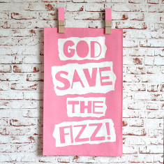 God save the fizz tea towel