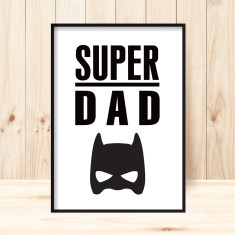 Super dad art print