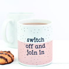 Switch Off Join In Mug