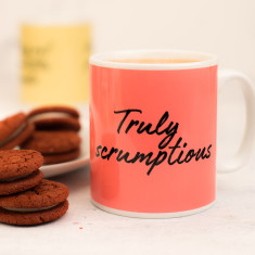 Truly Scrumptious Mug
