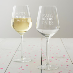Mates Before Dates Wine Glass