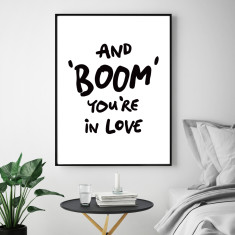Boom you're in love art print (various sizes)