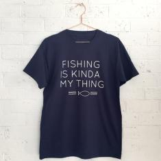 Fishing is kinda my thing fishing t-shirt