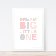 Dream Big Pastel art print