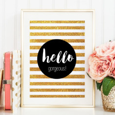Hello gorgeous gold sparkle glitter print