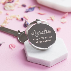 Personalised Will You Be My Bridesmaid Keyring