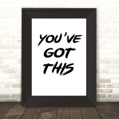 You've got this print