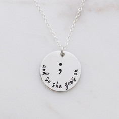 Semicolon; and so she goes on necklace in silver