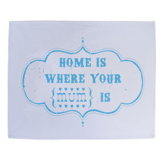 Home is where your mum is tea towel