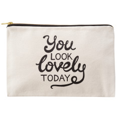 You Look Lovely Today Canvas Pouch