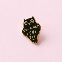 Owl Always Love You Enamel Pin