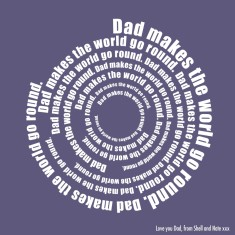Personalised dad makes the world go round print
