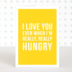 Hungry anniversary card
