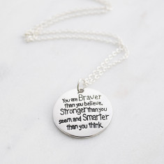 You are braver than you believe necklace in silver