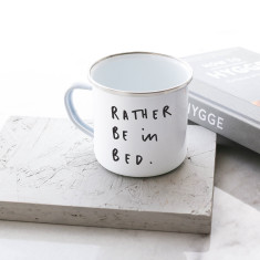 Rather Be in Bed Enamel Mug